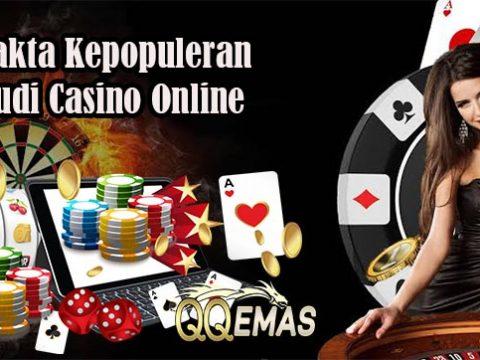 Ketahui Fakta Kepopuleran Judi Casino Online